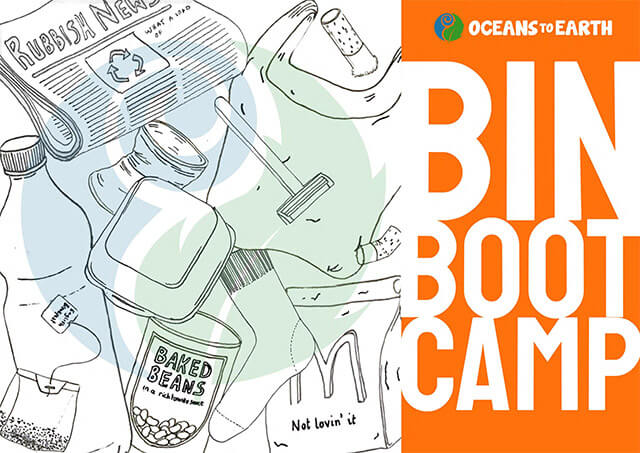 Oceans to Earth Bin Boot Camp